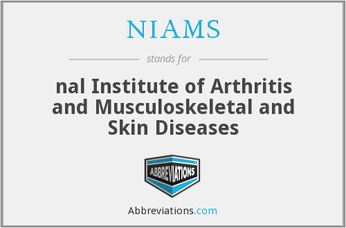 NIAMS - nal Institute of Arthritis and Musculoskeletal and Skin Diseases