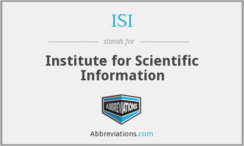 ISI - Institute for Scientific Information