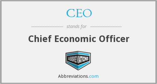 CEO - Chief Economic Officer