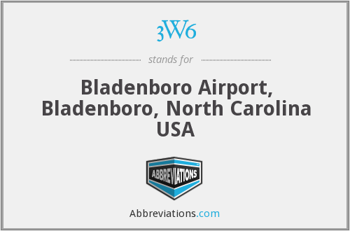 3W6 - Bladenboro Airport, Bladenboro, North Carolina USA