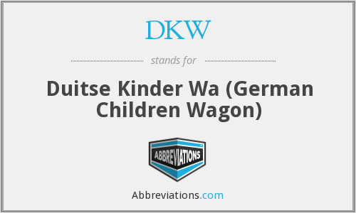 DKW - Duitse Kinder Wa (German Children Wagon)