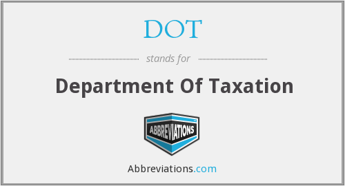 DOT - Department Of Taxation