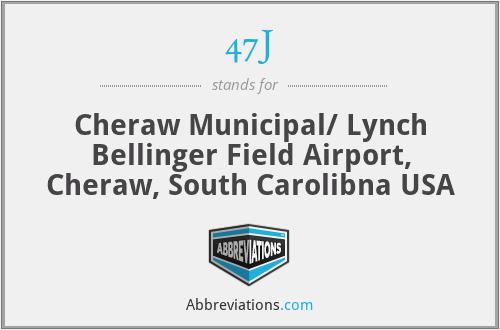 47J - Cheraw Municipal/ Lynch Bellinger Field Airport, Cheraw, South Carolibna USA