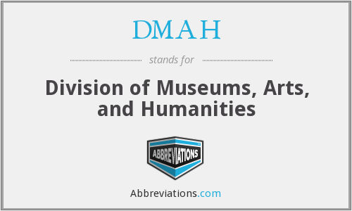 DMAH - Division of Museums, Arts, and Humanities
