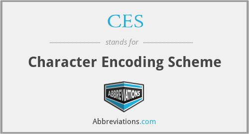 CES - Character Encoding Scheme
