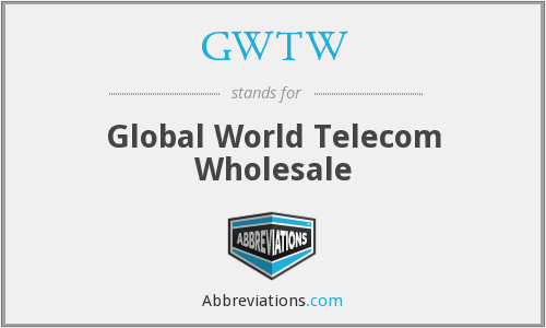 GWTW - Global World Telecom Wholesale