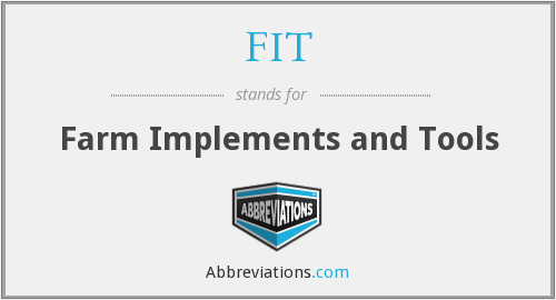 FIT - Farm Implements and Tools