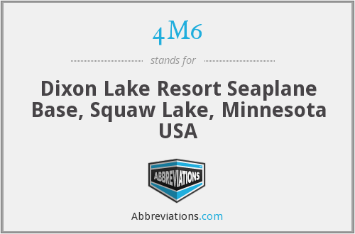 4M6 - Dixon Lake Resort Seaplane Base, Squaw Lake, Minnesota USA