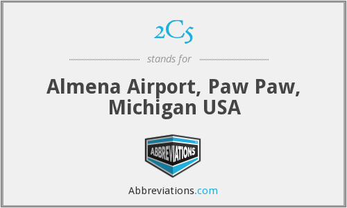 2C5 - Almena Airport, Paw Paw, Michigan USA