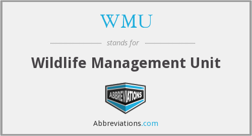 WMU - Wildlife Management Unit