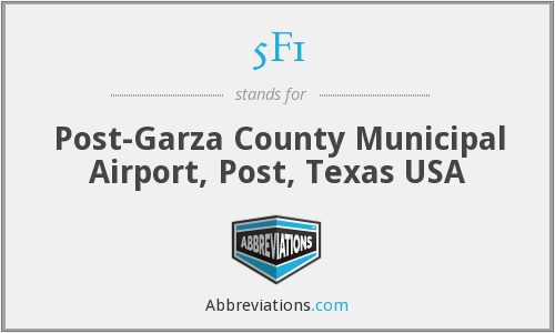 5F1 - Post-Garza County Municipal Airport, Post, Texas USA