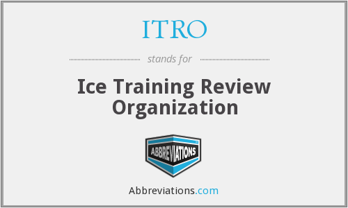 ITRO - Ice Training Review Organization