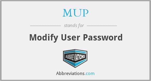 MUP - Modify User Password