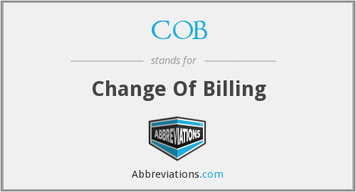 COB - Change Of Billing