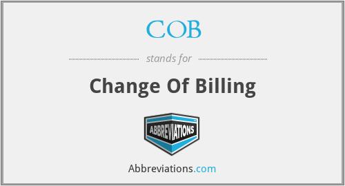 COB - Change Of Billing