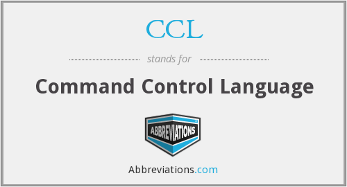 CCL - Command Control Language