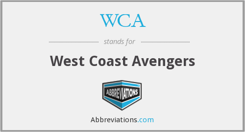 WCA - West Coast Avengers