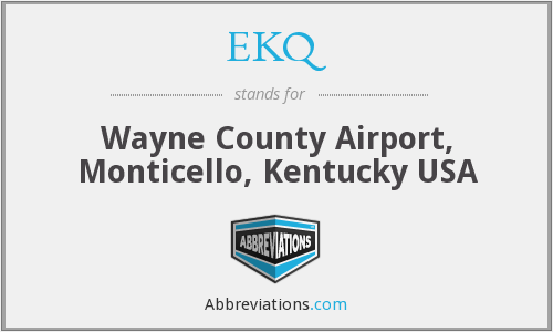 EKQ - Wayne County Airport, Monticello, Kentucky USA