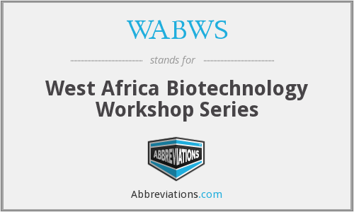 WABWS - West Africa Biotechnology Workshop Series