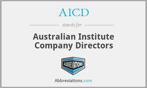 AICD - Australian Institute Company Directors