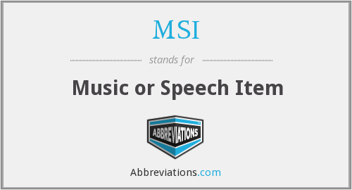 MSI - Music or Speech Item