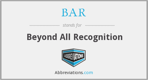 BAR - Beyond All Recognition