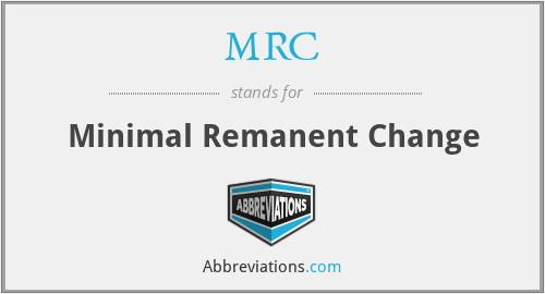 MRC - Minimal Remanent Change
