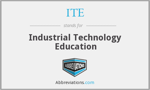 ITE - Industrial Technology Education