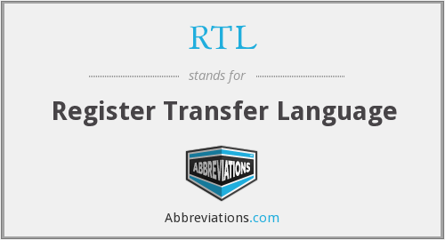 RTL - Register Transfer Language