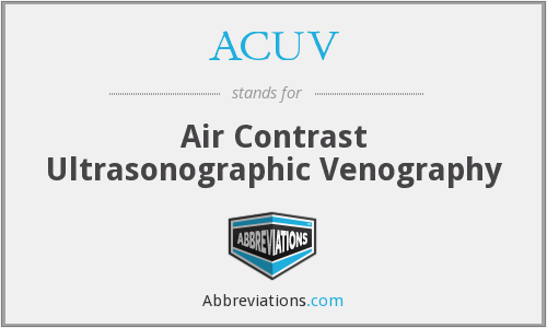 ACUV - Air Contrast Ultrasonographic Venography