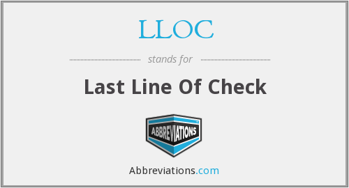 LLOC - Last Line Of Check