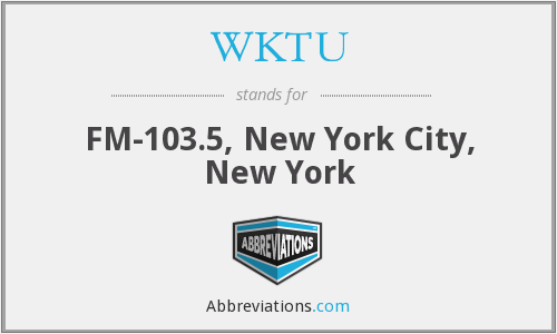 What does WKTU stand for?