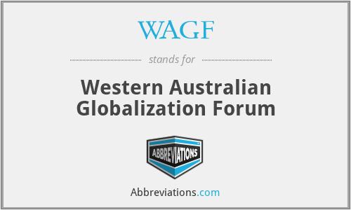 WAGF - Western Australian Globalization Forum