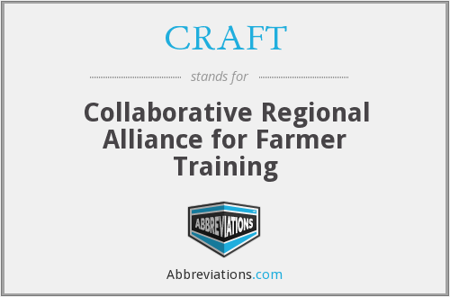 CRAFT - Collaborative Regional Alliance for Farmer Training