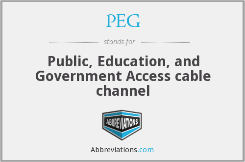 PEG - Public, Education, and Government Access cable channel