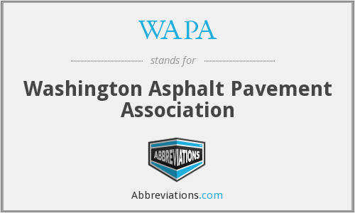 WAPA - Washington Asphalt Pavement Association
