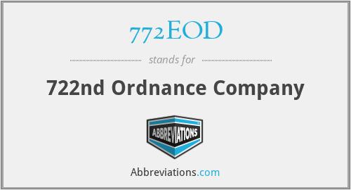 772EOD - 722nd Ordnance Company