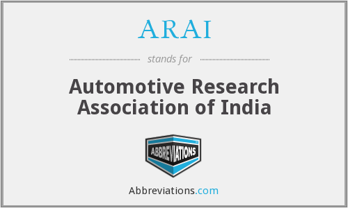 ARAI - Automotive Research Association of India