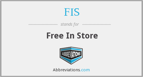 FIS - Free In Store
