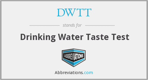 DWTT - Drinking Water Taste Test