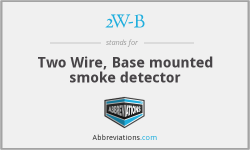 2W-B - Two Wire, Base mounted smoke detector