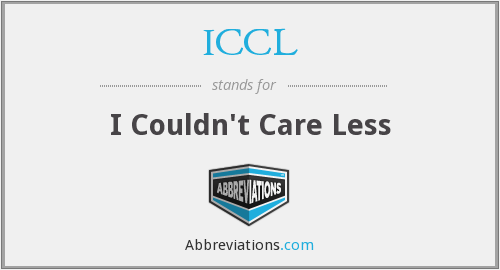 ICCL - I Couldn't Care Less