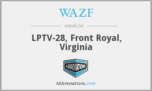 WAZF - LPTV-28, Front Royal, Virginia