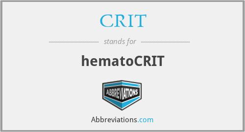 CRIT - hematoCRIT