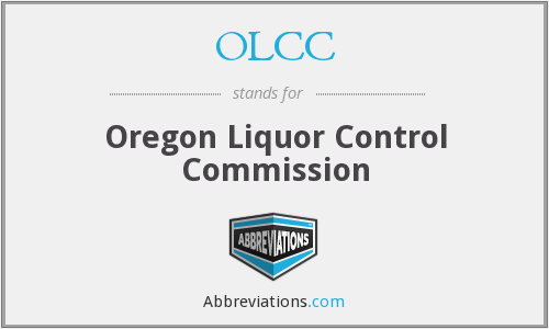 OLCC - Oregon Liquor Control Commission