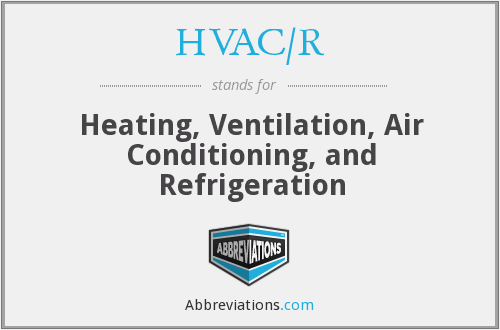 What does HVAC/R stand for?