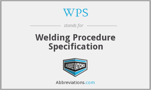 WPS - Welding Procedure Specification