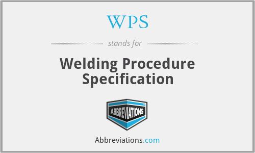 WPS - Welding Procedure Specification