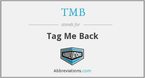 TMB - Tag Me Back