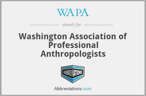 WAPA - Washington Association of Professional Anthropologists
